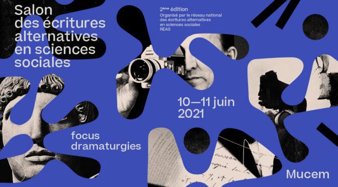 Programme – Salon des écritures alternatives en sciences sociales, 2nde édition, 10 et 11 juin 2021